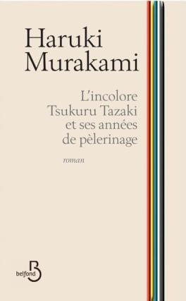 l-incolore-tsukuru-tazaki-et-ses-annees-de-pelerinage